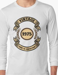 Vintage 1975 Aged To Perfection Long Sleeve T-Shirt