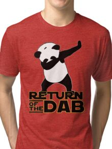return of the dab Tri-blend T-Shirt
