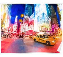 NYC Times Square - A Slice Of The Big Apple Poster