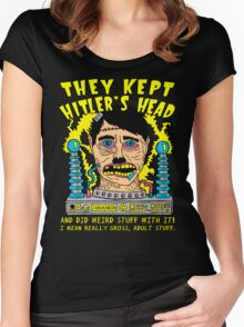 They Kept Hitler's Head Women's Fitted Scoop T-Shirt