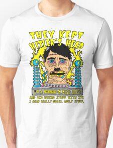 They Kept Hitler's Head Unisex T-Shirt