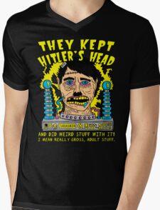 They Kept Hitler's Head Mens V-Neck T-Shirt