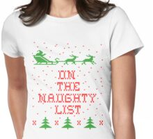 On the naughty list Womens Fitted T-Shirt
