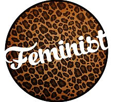 Leopard Print Feminist by shebandit