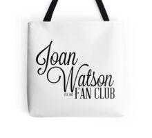Joan Watson Fan Club Tote Bag