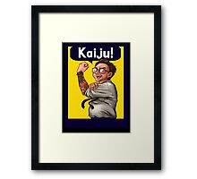 """We Can """"KAIJU!"""" (What?) Framed Print"""