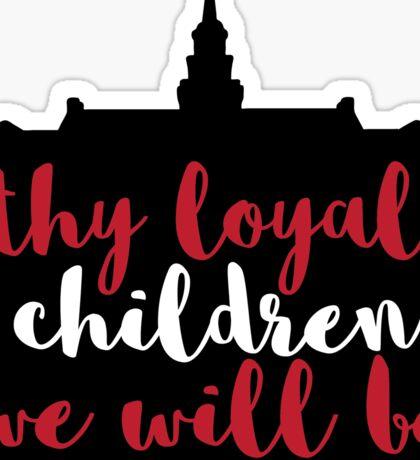 Thy Loyal Children - University of Cincinnati Sticker