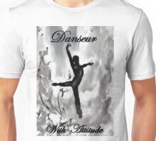 Danseur - With Attitude Smokey Unisex T-Shirt