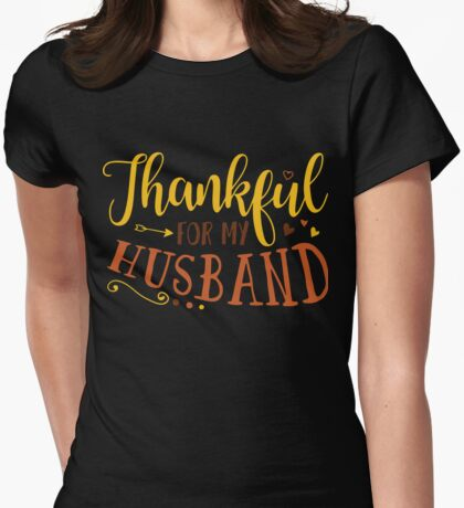 Thankful for my Husband xmas shirt Womens Fitted T-Shirt