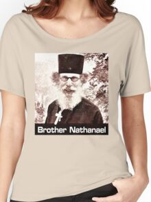 Brother Nathanael #4 Women's Relaxed Fit T-Shirt