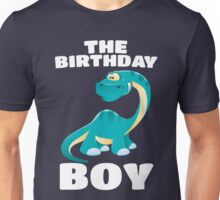 The Birthday Boy - Happy Long Neck Dinosaur Boys T-Shirt Unisex T-Shirt