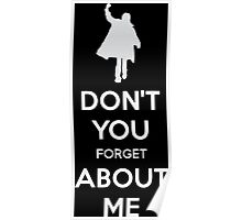 Don't you forget about me Poster