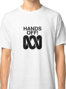 Hands Off the ABC Classic T-Shirt