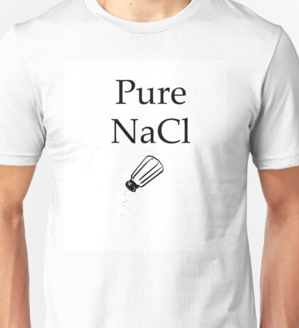 Pure NaCl (Salt) Design Gaming/Referance Unisex T-Shirt