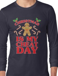 Christmas Is My Cheat Day Long Sleeve T-Shirt