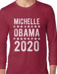 Michelle Obama For President 2020 Long Sleeve T-Shirt