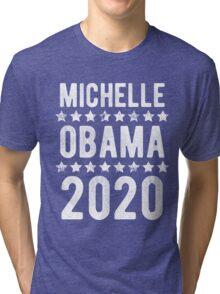 Michelle Obama For President 2020 Tri-blend T-Shirt
