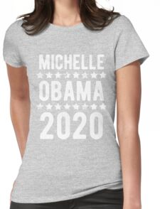 Michelle Obama For President 2020 Womens Fitted T-Shirt