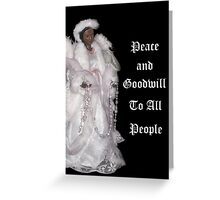 Peace and Goodwill to All People Christmas Card  Greeting Card