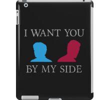 By My Side iPad Case/Skin