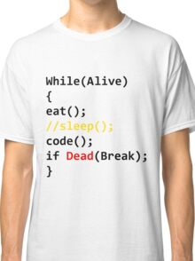 While Loop Life Classic T-Shirt
