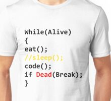 While Loop Life Unisex T-Shirt