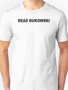 Charles bukowski T-shirt poetry bukowski Jack Kerouac cool tshirt poetry book (also available on crewneck sweatshirts and hoodies) SM-5XL Unisex T-Shirt