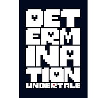 Determination - undertale Photographic Print