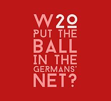 Who Put The Ball In The Germans' Net? by tookthat