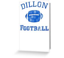 DILLON PANTHERS TSHIRT Friday Night Lights Football TEE TV Show East North T Greeting Card