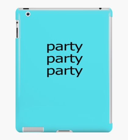 Party Party Party iPad Case/Skin