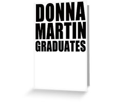 Donna Martin Graduates T-Shirt 90210 TV TEE Retro Funny hip Beverly Hills CA Greeting Card