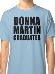 Donna Martin Graduates T-Shirt 90210 TV TEE Retro Funny hip Beverly Hills CA Classic T-Shirt