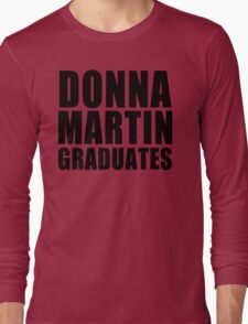 Donna Martin Graduates T-Shirt 90210 TV TEE Retro Funny hip Beverly Hills CA Long Sleeve T-Shirt