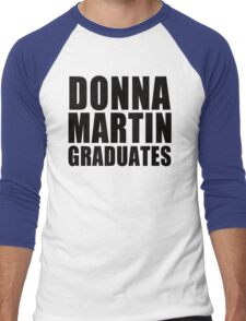 Donna Martin Graduates T-Shirt 90210 TV TEE Retro Funny hip Beverly Hills CA Men's Baseball ¾ T-Shirt