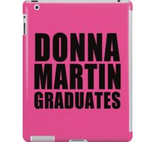 Donna Martin Graduates T-Shirt 90210 TV TEE Retro Funny hip Beverly Hills CA iPad Case/Skin