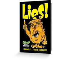 Lies Greeting Card