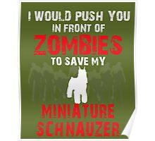 Front Zombies Miniature Schnauzer Poster