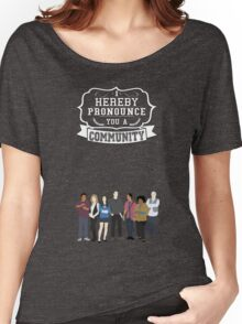 I hereby pronounce you a Community Women's Relaxed Fit T-Shirt