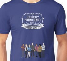 I hereby pronounce you a Community Unisex T-Shirt