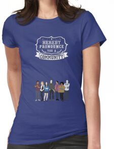 I hereby pronounce you a Community Womens Fitted T-Shirt