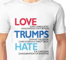 LOVE TRUMPS HATE (not really) Unisex T-Shirt