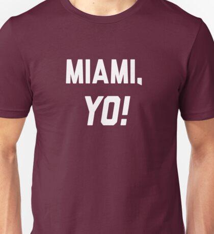 Miami, YO! Unisex T-Shirt