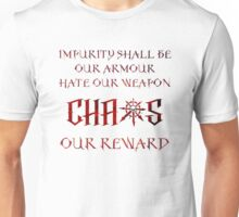 Chaos Our Reward! Unisex T-Shirt