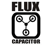 FLUX CAPACITOR TSHIRT Funny BACK TO THE FUTURE TEE Humor 80s DOC BROWN Marty VTG Photographic Print