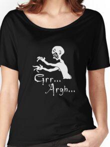 Grr... Argh... Women's Relaxed Fit T-Shirt