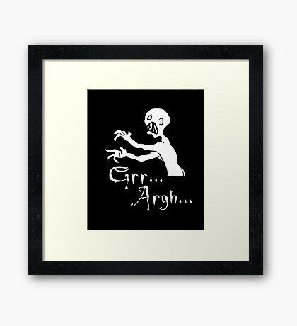 Grr... Argh... Framed Print