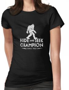 Hide &Seek Champion Since 1967 Shirt Funny Bigfoot Sasquatch Womens Fitted T-Shirt
