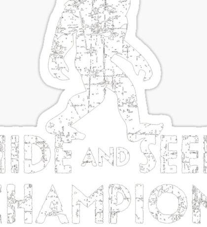 Hide &Seek Champion Since 1967 Shirt Funny Bigfoot Sasquatch Sticker