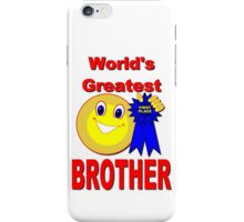 World's Greatest Brother iPhone Case/Skin